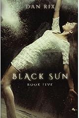 Black Sun (Translucent) (Volume 5) Paperback