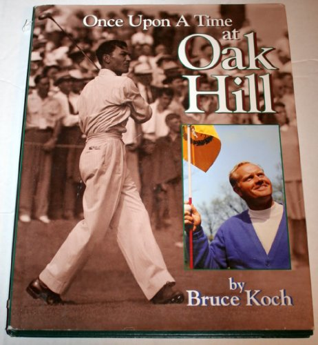 Golf Tournament Package - Once upon a time at Oak Hill