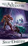 Siege of Darkness:  The Legend of Drizzt, Book IX (Forgotten Realms)