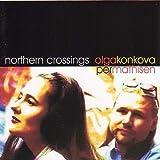 Northern Crossings by Olga Konkova