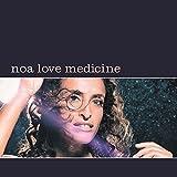 Love Medicine by Noa (2015-08-03)