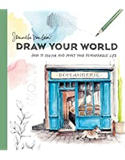 Draw Your World: Artfully Capture and Celebrate Daily Life
