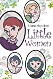 Little Women, Louisa May Alcott, 1613821409
