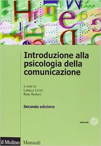 Introduzione alla psicologia della comunicazione