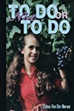To Do or Not to Do, Cobus Van Der Merwe, 1492299537