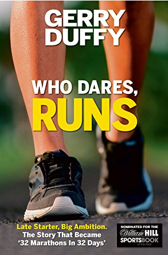 F.r.e.e Who, Dares, Runs: Late Starter, Big Ambition The Story that was '32 Marathons in 32 Days'<br />[T.X.T]