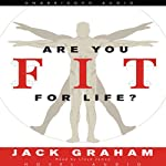 Are You Fit for Life? | Jack Graham