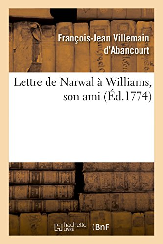 Lettre de Narwal a Williams, Son Ami (Litterature) (French Edition)