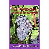 Le Phylloxéra en Europe et en Amérique (French Edition)