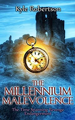 (Sci-fi Fantasy) The Millennium Malevolene: The Time Spanning Revenge Endangerment (All Four Complete Parts)