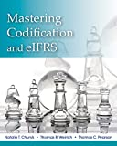 img - for Mastering FASB Codification and eIFRS: A Case Approach + WileyPLUS Registration Card book / textbook / text book