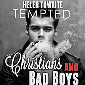 Tempted: Christians and Bad Boys Audiobook
