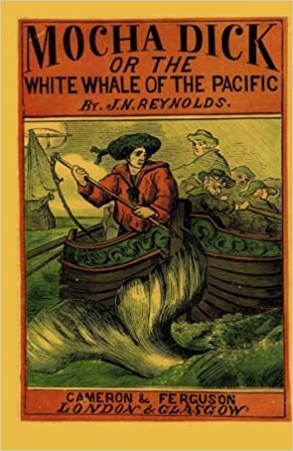 Book Mocha Dick: Or The White Whale of the Pacific