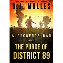 The Purge of District 89 (A Grower's War Book 1)