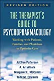 img - for The Therapist's Guide to Psychopharmacology, Revised Edition: Working with Patients, Families, and Physicians to Optimize Care by JoEllen Patterson PhD (2009-12-23) book / textbook / text book