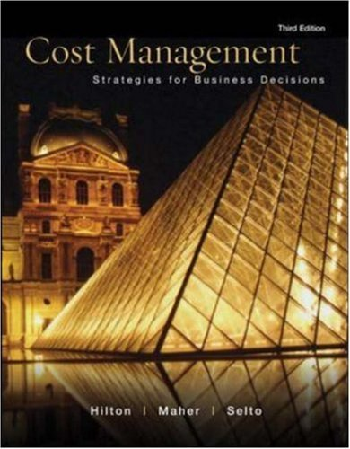 Cost Management: Strategies for Business Decisions by Ronald Hilton (2004-12-30)