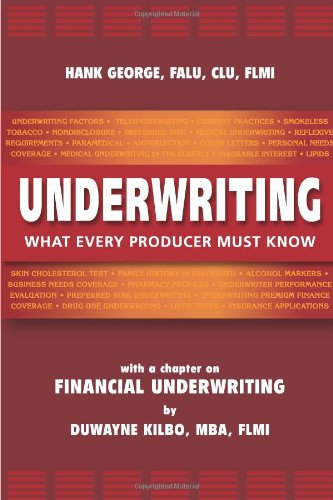 Underwriting: What Every Producer Must Know pdf epub