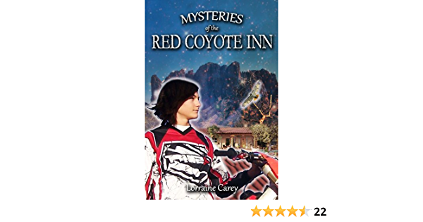 Mysteries Of The Red Coyote Inn Mysteries Of The Red Coyote Inn 1 By Lorraine Carey