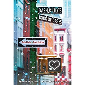 Dash & Lily's Book of Dares Audiobook