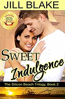 Sweet Indulgence (The Silicon Beach Trilogy Book 2) by [Blake, Jill]