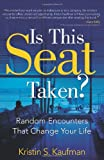 Is This Seat Taken?, Kristin Kaufman, 1612540201