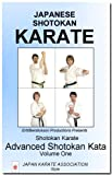 Shotokan Karate: Advanced Shotokan Kata, Volume One