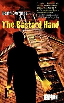 The Bastard Hand by [Lowrance, Heath]