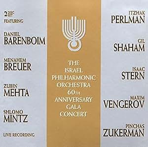 Israel Philharmonic Orchestra - 60th Anniversary Gala Concert