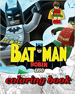Amazon Batman And Robin Lego Coloring Books Stress Relieving Book 9781974014088 Alexa Cosmo