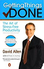 By David Allen: Getting Things Done: The Art of Stress-Free Productivity