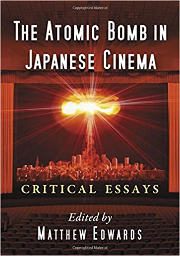 Science Fiction Essay Amazoncom The Atomic Bomb In Japanese Cinema Critical Essays   Matthew Edwards Books Thesis In A Essay also Proposal Example Essay Amazoncom The Atomic Bomb In Japanese Cinema Critical Essays  Science And Technology Essay Topics