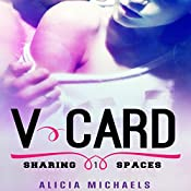 V-Card: Sharing Spaces, Volume 1 | Alicia Michaels