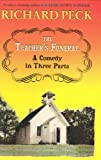 Front cover for the book The Teacher's Funeral: A Comedy in Three Parts by Richard Peck