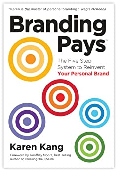BrandingPays: The Five-Step System to Reinvent Your Personal Brand by [Kang, Karen]