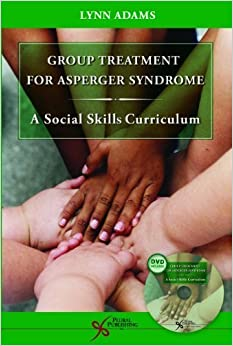 Book Group Treatment for Asperger Syndrome: A Social Skills Curriculum by Lynn Adams (2005-11-01)