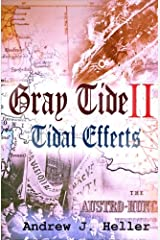 Tidal Effects (Gray Tide In The East) (Volume 2) Paperback