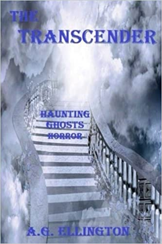 The Transcender;: Haunting-Ghosts-Horror