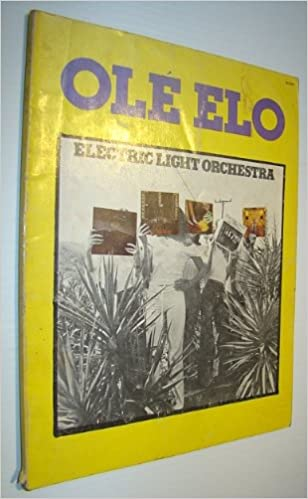 Ole Elo Electric Light Orchestra Songbook Includes Sheet Music
