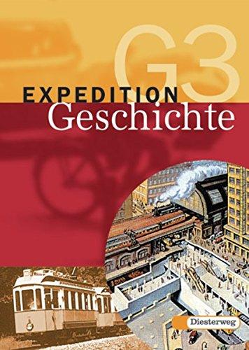 Expedition Geschichte G - 4-bändige Ausgabe: Band 3: Klasse 9: Von der Nachkriegszeit bis zur Gegenwart