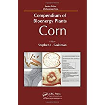 Compendium of Bioenergy Plants: Corn