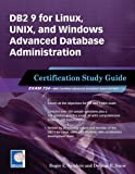 DB2 9 for Linux, UNIX, and Windows Advanced Database Administration Certification: Certification Study Guide
