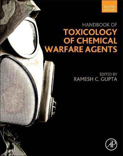 Handbook of Toxicology of Chemical Warfare Agents, Second Edition by Academic Press
