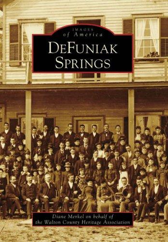 DeFuniak Springs (Images of America: Florida) pdf epub