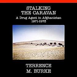 Stalking the Caravan
