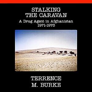 Stalking the Caravan Hörbuch