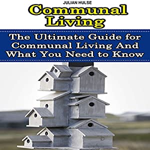 Communal Living Audiobook