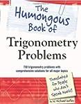 The Humongous Book of Trigonometry Pr...