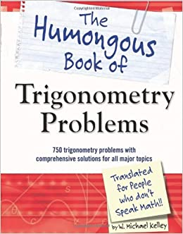 Book The Humongous Book of Trigonometry Problems
