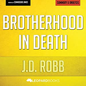 Brotherhood in Death: In Death Series by J. D. Robb: Unofficial & Independent Summary & Analysis Audiobook