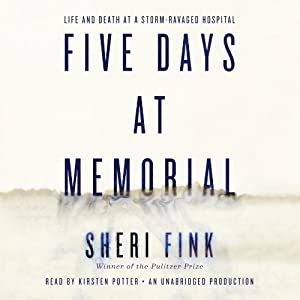 Five Days at Memorial Audiobook